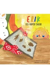 Erik och farmor bakar (e-bok) av Ann Carmvall