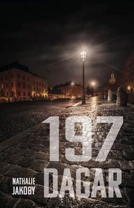 197 dagar (e-bok) av Nathalie Jakoby