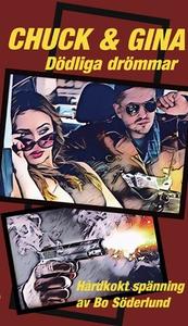 Chuck & Gina - dödliga drömmar (e-bok) av Bo Sö