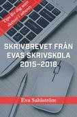 Skrivbrevet från Evas skrivskola 2015–2018