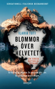 Blommor över helvetet (e-bok) av Ilaria Tuti