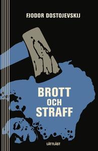 Brott och straff / Lättläst (e-bok) av Fjodor D