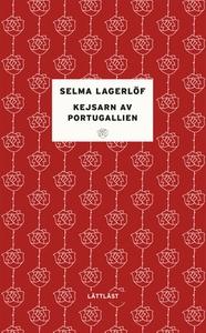 Kejsarn av Portugallien / Lättläst (e-bok) av S
