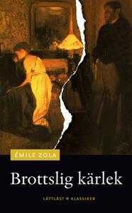 Brottslig kärlek (e-bok) av Émile Zola
