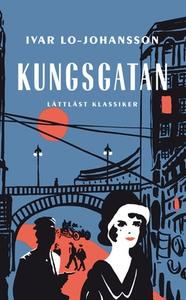Kungsgatan / Lättläst (e-bok) av  Ivar Lo-Johan