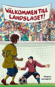 Välkommen till landslaget! (e-bok) av Magnus Lj
