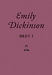 Brev I (e-bok) av Emily Dickinson