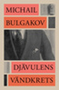 Djävulens vändkrets (e-bok) av Michail Bulgakov