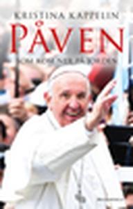 Påven som kom ner på jorden (e-bok) av Kristina