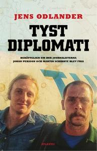 Tyst diplomati (e-bok) av Jens Odlander