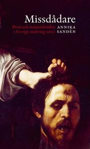 Missdådare (e-bok) av  Annika Sandén, Annika Sa