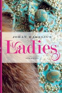 Ladies (e-bok) av Johan Hakelius