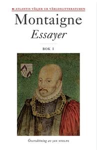 Essayer. Bok 1 (e-bok) av Michel de Montaigne