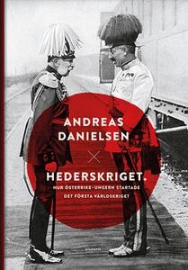 Hederskriget (e-bok) av Andreas Danielsen