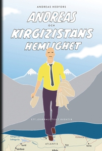 Andreas och Kirgizistans hemlighet (e-bok) av A