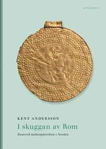 I skuggan av Rom (e-bok) av Kent Andersson