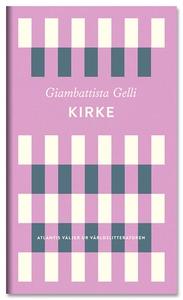 Kirke (e-bok) av Giambattista Gelli