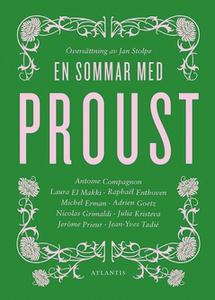 En sommar med Proust (e-bok) av Antoine Compagn