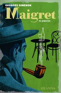 Maigret på semester (e-bok) av Georges Simenon