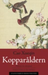 Kopparåldern (e-bok) av Xueqin Cao