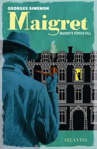Maigrets första fall (e-bok) av Georges Simenon