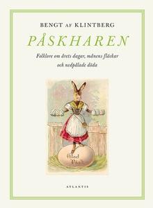 Påskharen (e-bok) av Bengt af Klintberg
