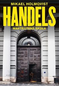 Handels (e-bok) av Mikael Holmqvist