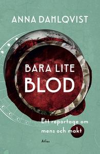 Bara lite blod (e-bok) av Anna Dahlqvist