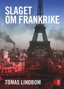 Slaget om Frankrike (e-bok) av Tomas Lindbom