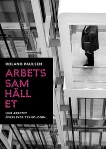 Arbetssamhället (e-bok) av Roland Paulsen