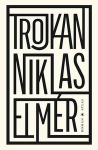 Trojkan (e-bok) av Niklas Elmér