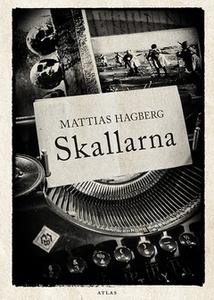 Skallarna (e-bok) av Mattias Hagberg