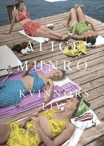 Kvinnors liv (e-bok) av Alice Munro