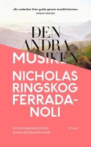 Den andra musiken (e-bok) av Nicholas Ringskog
