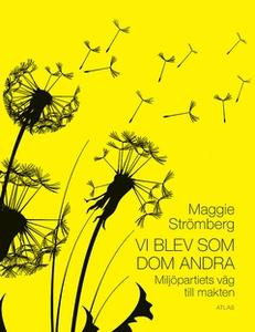 Vi blev som dom andra (e-bok) av Maggie Strömbe
