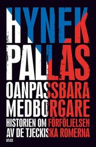 Oanpassbara medborgare (e-bok) av Hynek Pallas