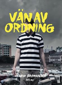 Vän av ordning (e-bok) av Henrik Bromander