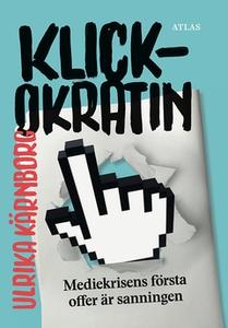 Klickokratin (e-bok) av Ulrika Kärnborg