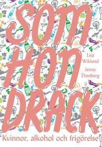 Som hon drack (e-bok) av Jenny Damberg, Lisa Wi