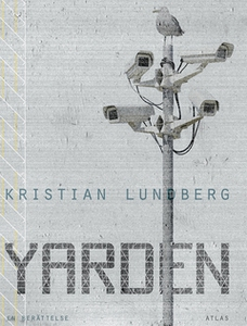 Yarden - ny utgåva (e-bok) av Kristian Lundberg