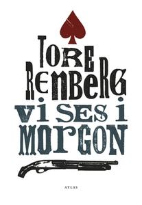Vi ses i morgon (e-bok) av Tore Renberg