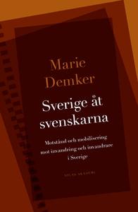 Sverige åt svenskarna (e-bok) av Marie Demker