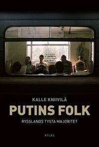 Putins folk (e-bok) av Kalle Kniivilä
