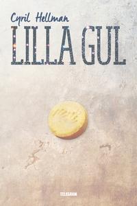 Lilla gul (e-bok) av Cyril Hellman