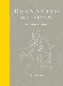 Brännvinskungen (e-bok) av Pelle Berglund