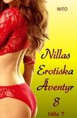 Nillas Erotiska Äventyr 8 - Erotik
