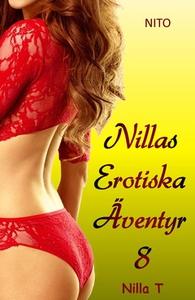 Nillas Erotiska Äventyr 8 (e-bok) av Nilla T