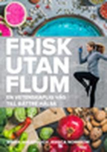 Frisk utan flum (e-bok) av Jessica Norrbom, Mar