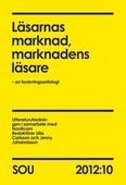 Läsarnas marknad, marknadens läsare (SOU 2012:10)