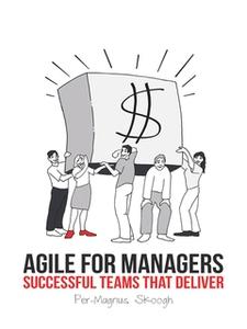 Agile for Managers (e-bok) av Per-Magnus Skoogh